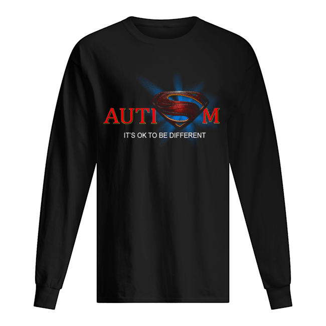 Superman Logo Autism It's Ok To Be Different Long Sleeved T-shirt
