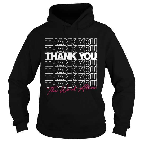 The World Alive Thank You  Hoodie