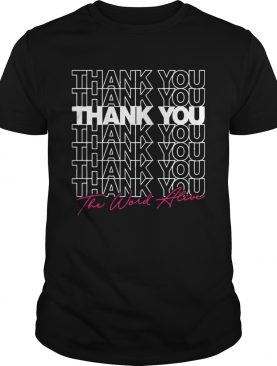 The World Alive Thank You shirt