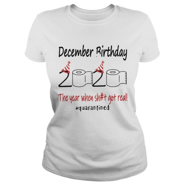 1586143990December Birthday The Year When Shit Got Real Quarantined  Classic Ladies