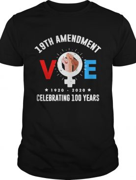 19th Amendment Voe Women Right To Vote shirt