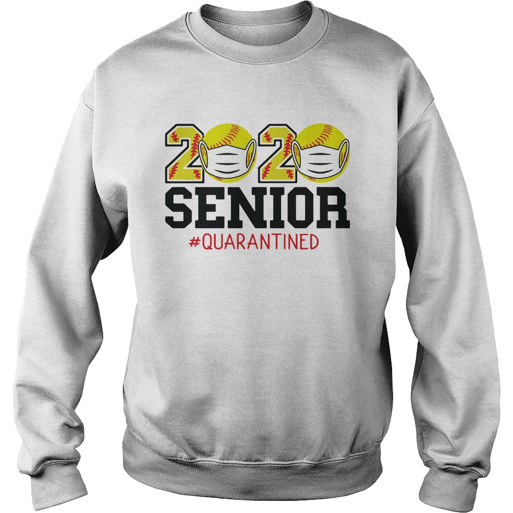 2020 baseball mask senior quarantined Sweatshirt
