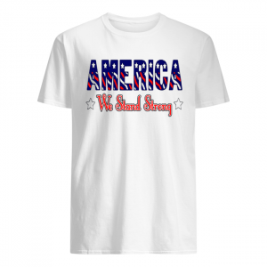 America United We Stand Strong  Classic Men's T-shirt