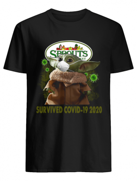 Baby Yoda Sprouts Farmers Market Survived Covid 19 2020 shirt