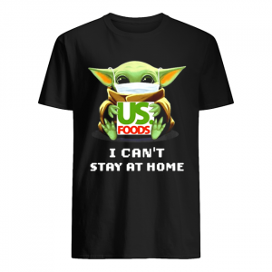 Baby Yoda hug US Foods I can't stay at home  Classic Men's T-shirt
