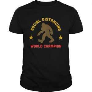 Bigfoot Distancing World Champion  Unisex