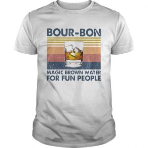 BourBon Magic Brown Water For Fun People Vintage  Unisex