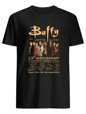 Buffy the vampire slayer 23rd anniversary 1997-2020 signatures thank you for the memories shirt