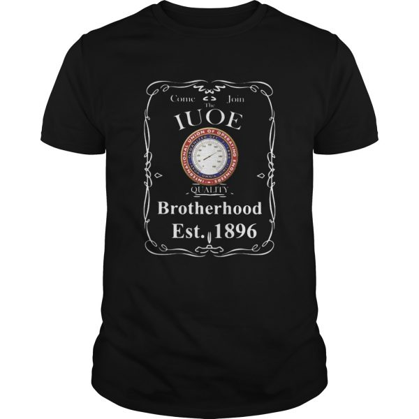 Come join the international union of operating engineers quality brotherhood est 1896  Unisex