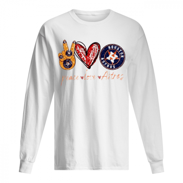 Good Peace Love Astros Houston Astros  Long Sleeved T-shirt