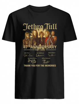Jethro Tull 47th Anniversary 1967 2014 Signature Thank You For The Memories shirt