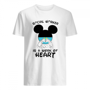 Mickey Mouse Social Worker Is A Work Of Heart COVID-19  Classic Men's T-shirt