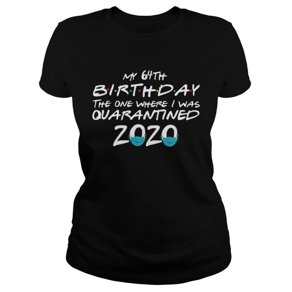 My 64th Birthday The One Where I Was Quarantined 2020  Classic Ladies