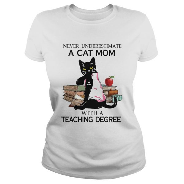 Never underestimate a cat mom tattoo with a teaching degree   Classic Ladies