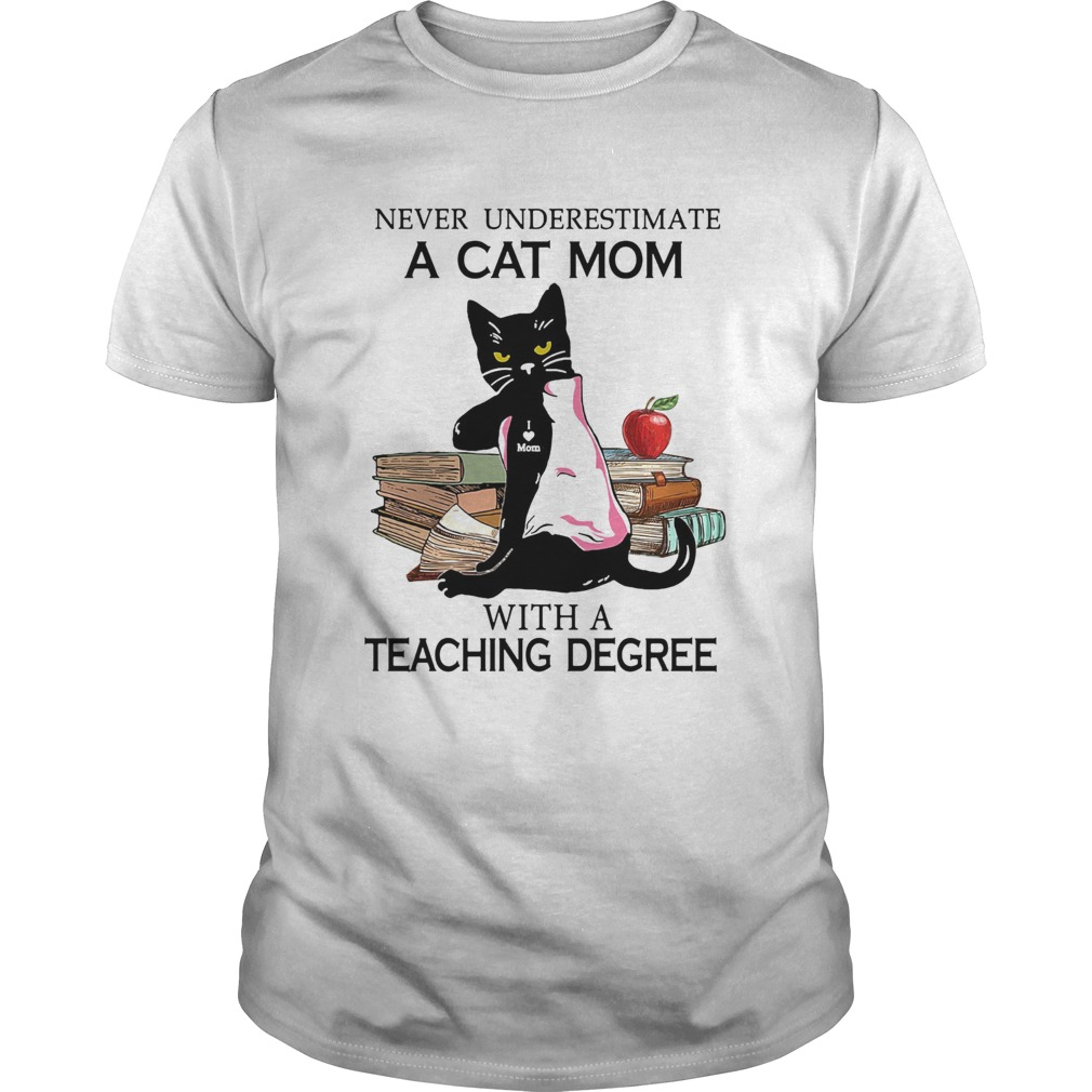 Never underestimate a cat mom tattoo with a teaching degree Unisex