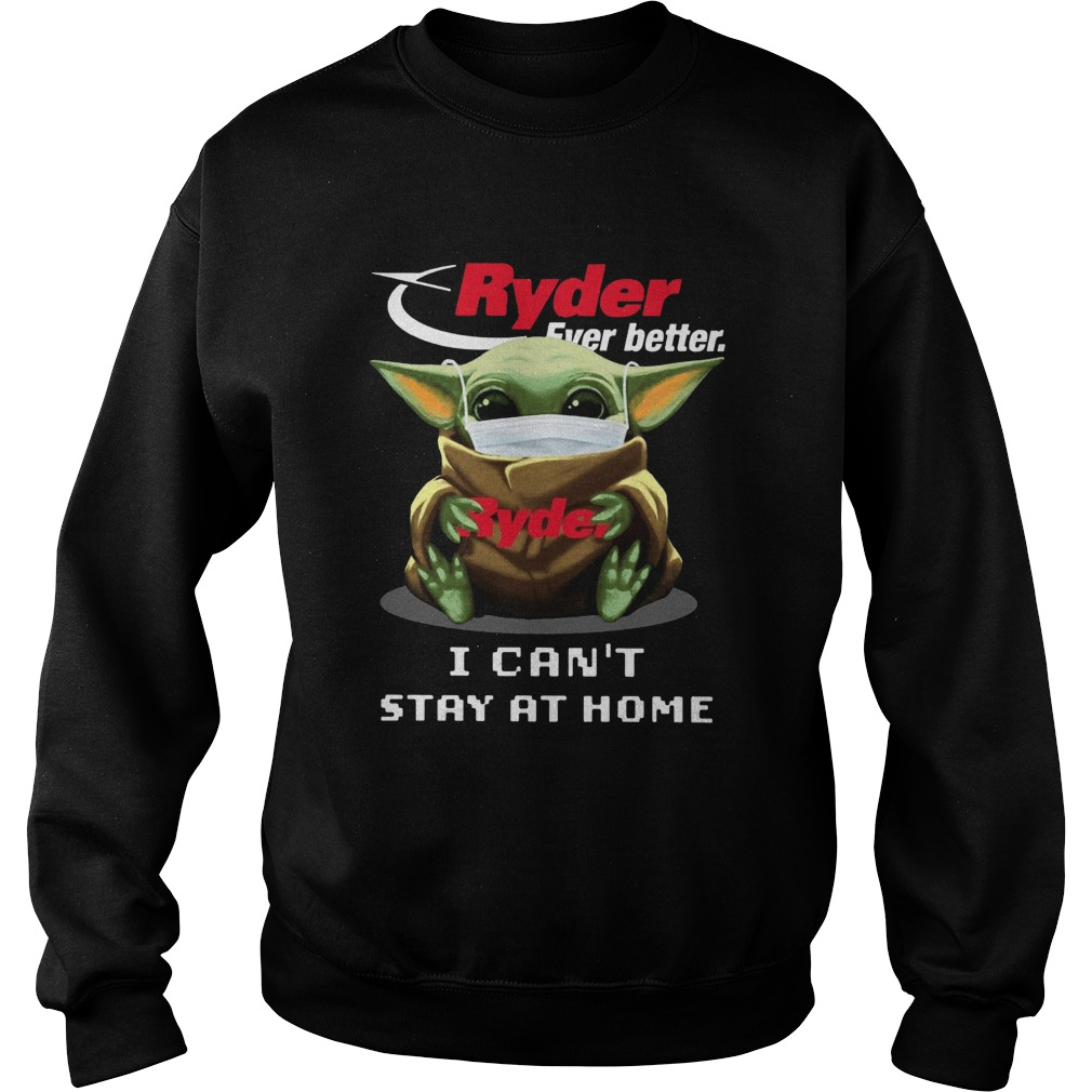 Ryder Ever Better Baby Yoda I Cant Stay Home Sweatshirt