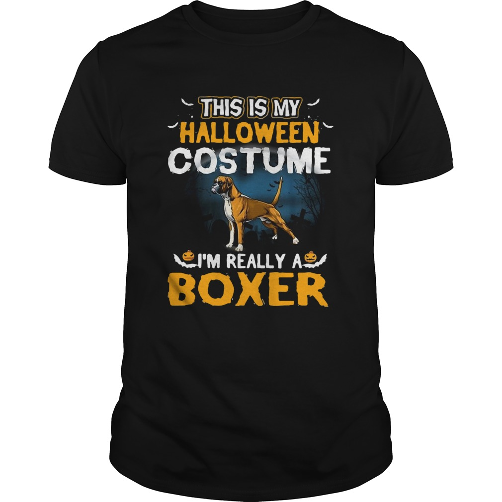 This Is My Halloween Costume Im Really A Boxer Unisex