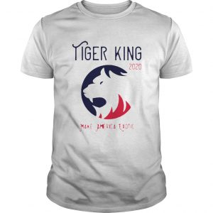 Tiger King 2020 Make America Exotic  Unisex