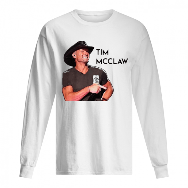 Tim McGraw Tim McClaw White Claw Hard Seltzer  Long Sleeved T-shirt