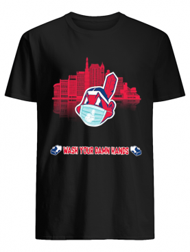 Wash Your Damn Hands Cleveland Indians shirt