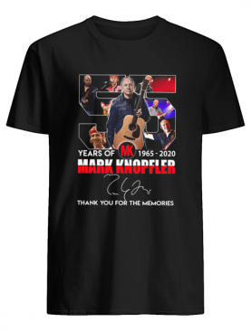 55 Years Of Mk 1965 2020 Mark Knopfler Signature Thank You For The Memories shirt