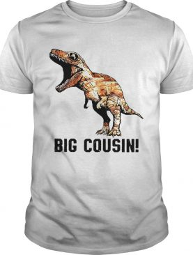 Big Cousin Trex Dinosaur shirt