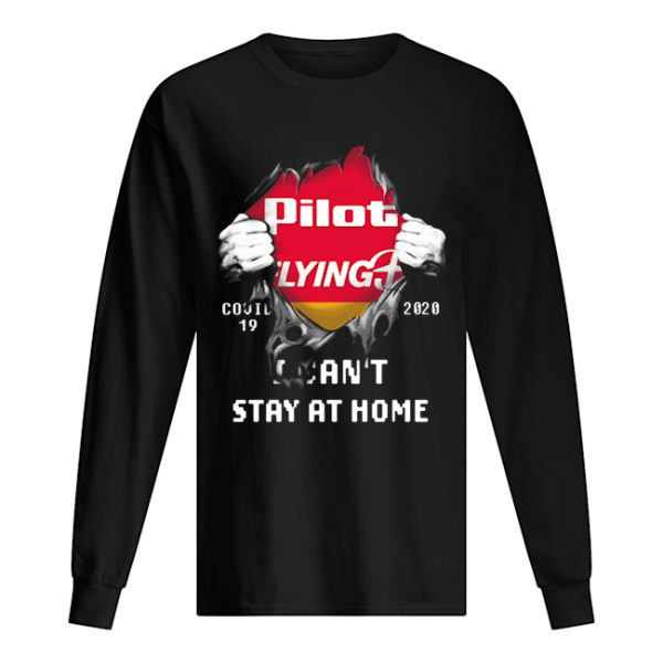 Blood insides pilot flying J covid-19 2020 I can't stay at home  Long Sleeved T-shirt