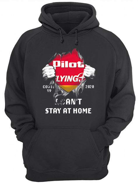 Blood insides pilot flying J covid-19 2020 I can't stay at home  Unisex Hoodie