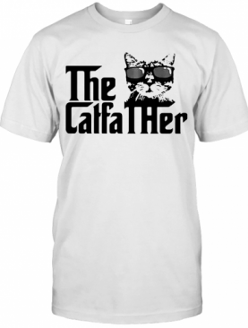 Cat The Caffa Ther T-Shirt