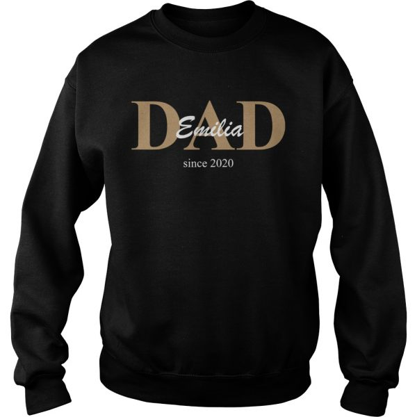 Dad Emilia Since 2020  Sweatshirt