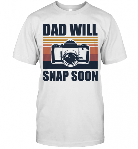 Dad Will Snap Soon Photographer Vintage T-Shirt Classic Men's T-shirt