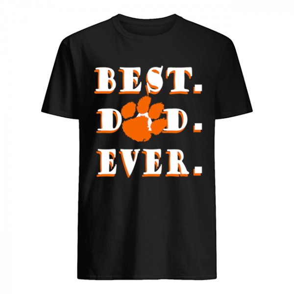 Father's Day Best Dad Clemson Tigers Ever  Classic Men's T-shirt