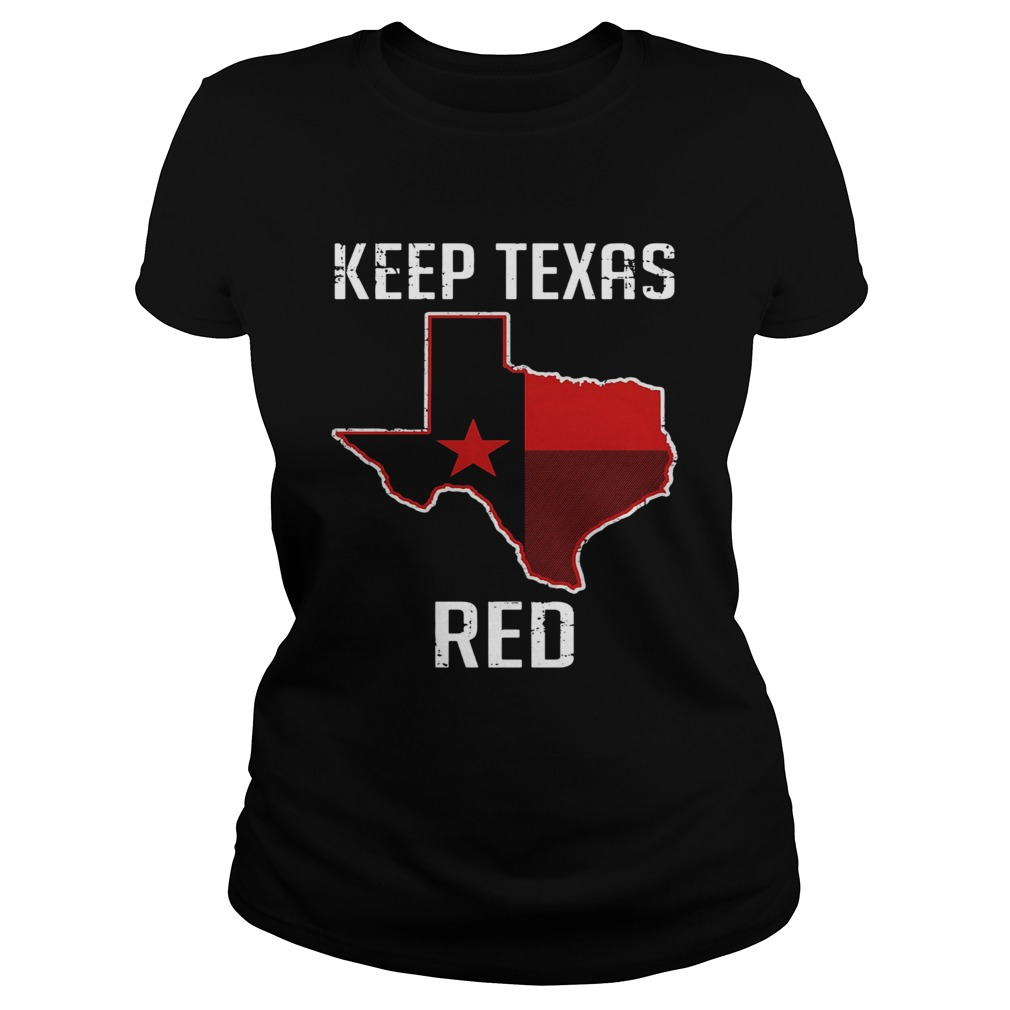 Keep Texas Red State Flag Classic Ladies