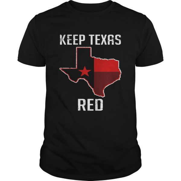 Keep Texas Red State Flag  Unisex