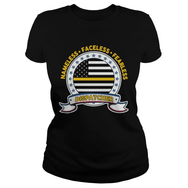 Nameless Faceless Fearless Dispatcher  Classic Ladies