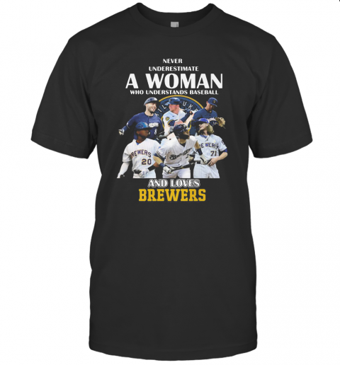 Never Underestimate A Woman Who Understands Baseball And Loves Milwaukee Brewers T-Shirt Classic Men's T-shirt