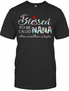 Personalized Bleessed To Be Called Nana shirt T-Shirt
