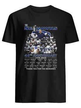 The Seattle Seahawks 46th Anniversary 1974 2020 Thank You For The Memories Signatures shirt