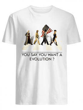 You say you want a revolution american flag independence day shirt
