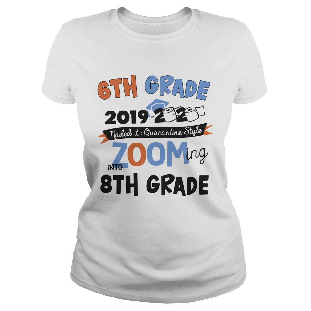 6th Grade 2019 2020 Nailed It Quarantine Style Zooming Into High School Classic Ladies