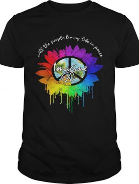 All The People Living Life In Peace Imagine Sunflower LGBT shirt