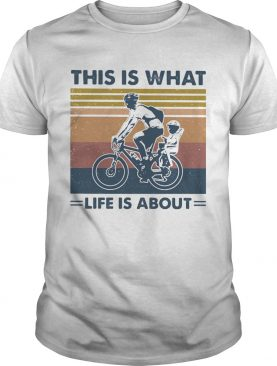 Bicycle this is what life is about vintage retro shirt