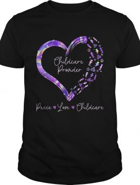 Childcare provider peace love heal heart shirt