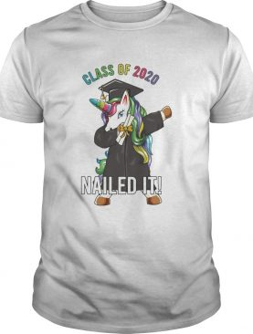 Class of 2020 nailed it Unicorn dabbing shirt