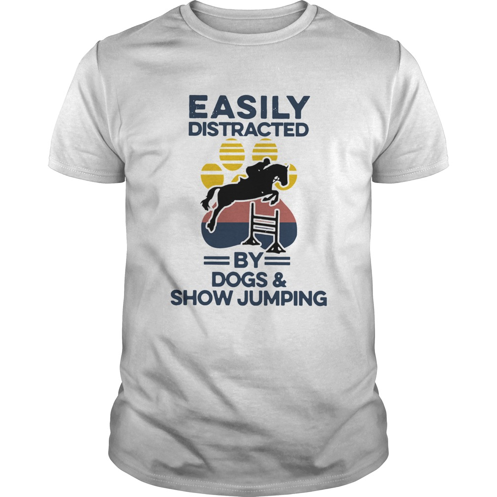 Easily Distracted By Dogs And Show Jumping Vintage Unisex