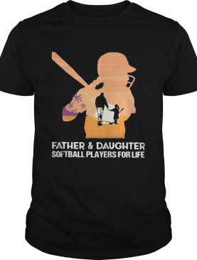 Father and daughter softball players for life happy fathers day sunset shirt