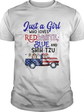 Just a girl who loves red white blue and shih tzu american flag independence day shirt
