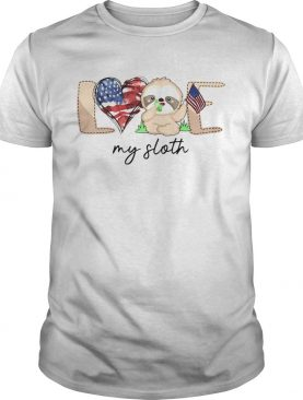 Love My Sloth America Flag shirt