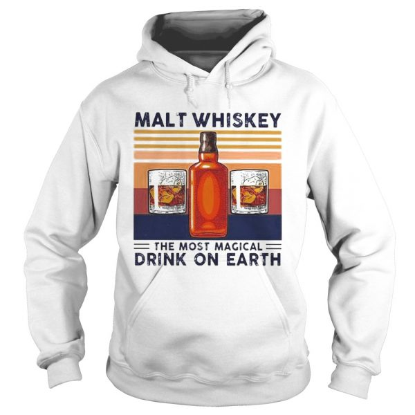 Malt Whiskey The Most Magical Drink On Earth Vintage  Hoodie