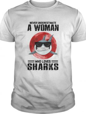 Never underestimate a woman who loves sharks sunset shirt
